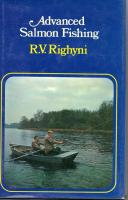 Advanced Salmon Fishing by R V Righyni
