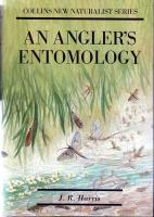An Angler's Entomology by J R Harris