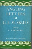 Angling Letters Of G E M Skues by C F Walker