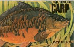Catch More Carp by Jack Hilton