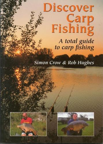 Discover Carp Fishing by Simon Crow and Rob Hughs
