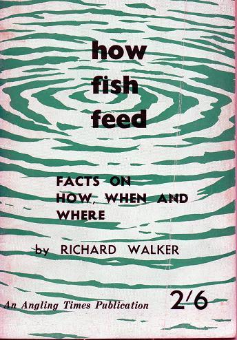 How Fish Feed by Richard Walker