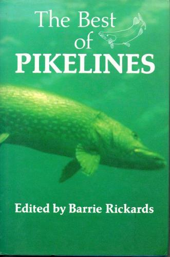 The Best Of Pikelines edited by Barrie Rickards