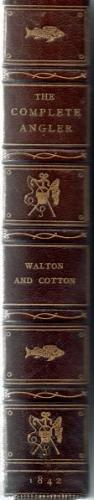 The Complete Angler by Isaak Walton and Charles Cotton