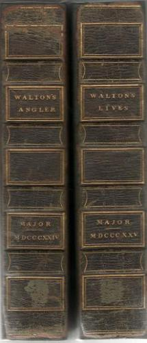 The Complete Angler And The Lives Of Donne, Wotton, Hooker, Herbert And Sanderson In Two Vols. by Isaac Walton and Charles Cotton