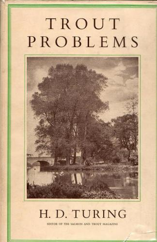 Trout Problems by H D Turing