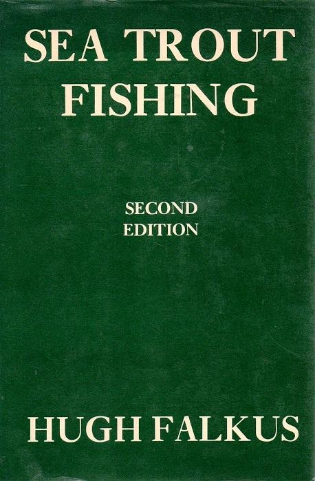 Sea Trout Fishing By Hugh Falkus